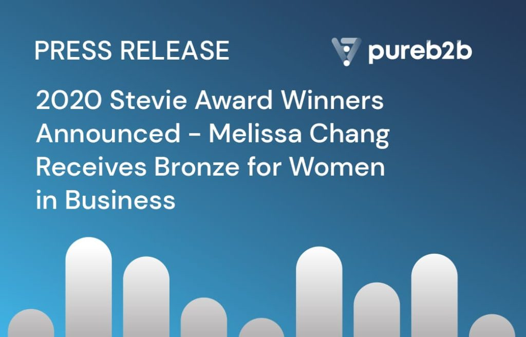 2020 Stevie Award Winners Announced- Melissa Chang Receives Bronze for Women in Business | PureB2B